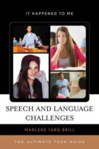 Speech and Language Challenges book cover by Marlene Targ Brill